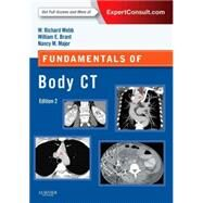 Fundamentals of Body Ct by Webb, W. Richard, M.D.; Brant, Wiliam E., M.D.; Major, Nancy M., M.D., 9780323221467