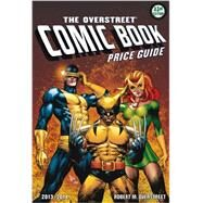 The Overstreet Comic Book Price Guide 2013-2014 by Overstreet, Robert M.; Beerbohm, Robert (CON); Bilelis, Peter (CON); Blumberg, Arnold T., Dr. (CON); Braden, Scott (CON), 9781603601467