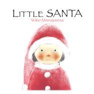 Little Santa by Maruyama, Yoko, 9789888341467