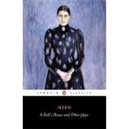 League of Youth; A Doll's House; The Lady from the Sea by Ibsen, Henrik (Author); Watts, Peter (Translator); Watts, Peter (Introduction by), 9780140441468