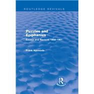 Puzzles and Epiphanies (Routledge Revivals): Essays and Reviews 1958-1961 by Dunlop; Peter Fraiser, 9781138841468