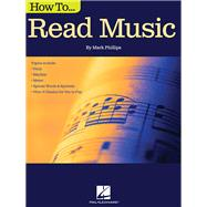 How to Read Music by Phillips, Mark, 9781495001468
