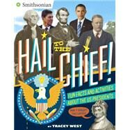 Hail to the Chief! by West, Tracey, 9780399541469