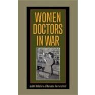 Women Doctors in War by Bellafaire, Judith, 9781603441469