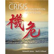 Crisis Intervention Strategies by James, Richard K.; Gilliland, Burl E., 9781305271470