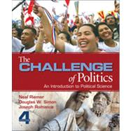 The Challenge of Politics: An Introduction to Political Science by Riemer, Neal; Simon, Douglas W.; Romance, Joseph, 9781452241470