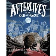Afterlives of the Rich and Famous by Breen, Steve, 9781682611470