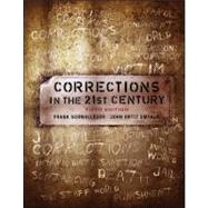 Corrections in the 21st Century by Schmalleger, Frank; Smykla, John, 9780078111471