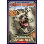 Jackpot A Swindle Mystery by Korman, Gordon, 9780545561471
