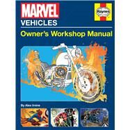 Marvel Vehicles by Irvine, Alex, 9781683831471