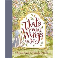 That's What Wings Are for by Guest, Patrick; Germain, Daniella, 9781760501471
