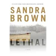 Lethal by Brown, Sandra, 9781455501472