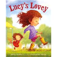 Lucy's Lovey by Devany, Betsy; Denise, Christopher, 9781627791472