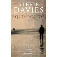 Equivocator by Davies, Stevie, 9781910901472
