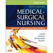 Study Guide for Medical-surgical Nursing: Assessment and Management of Clinical Problems by Sandstrom, Susan A., RN; Lewis, Sharon L., RN, Ph.D.; Dirksen, Shannon Ruff, RN, Ph.D.; Heitkemper, Margaret McLean, RN, Ph.D., 9780323091473