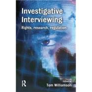 Investigative Interviewing by Williamson,Tom, 9781138861473