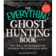 The Everything Ghost Hunting Book by Ellis, Melissa Martin, 9781440571473
