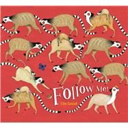 Follow Me! by Sandall, Ellie; Sandall, Ellie, 9781481471473