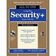 CompTIA Security+ All-in-One Exam Guide, Third Edition (Exam SY0-301) by Conklin, Wm. Arthur; White, Gregory; Williams, Dwayne; Davis, Roger; Cothren, Chuck, 9780071771474