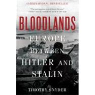 Bloodlands by Snyder, Timothy, 9780465031474