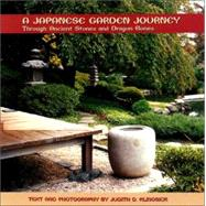 A Japanese Garden Journey: Through Ancient Stones and Dragon Bones by KLINGSICK JUDITH D., 9780880451475