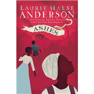 Ashes by Anderson, Laurie Halse, 9781416961475