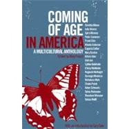 Coming of Age in America : A Multicultural Anthology by Frosch, Mary, 9781565841475