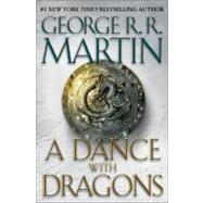 A Dance with Dragons by MARTIN, GEORGE R.R., 9780553801477