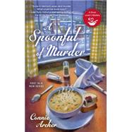 A Spoonful of Murder by Archer, Connie, 9780425251478