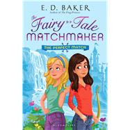 The Perfect Match by Baker, E. D., 9781681191478