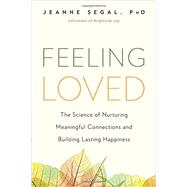 Feeling Loved by Segal, Jeanne, 9781941631478