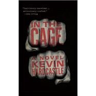 In the Cage by Hardcastle, Kevin, 9781771961479