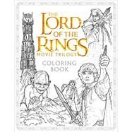 The Lord of the Rings Movie Trilogy Coloring Book by Caven, Nicolette; Warner Brothers Studio; Tolkien, J. R. R., 9780062561480