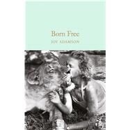 Born Free by Adamson, Joy, 9781909621480