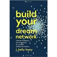 Build Your Dream Network by Hoey, J. Kelly, 9780143111481