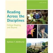 Reading Across the Disciplines College Reading and Beyond by McWhorter, Kathleen T., 9780321921482