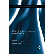 Sustainable Communities and Urban Housing: A Comparative European Perspective by Pareja Eastaway; Montserrat, 9781138911482