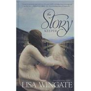 The Story Keeper by Wingate, Lisa, 9781410471482