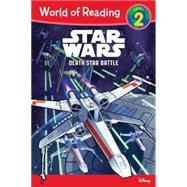 World of Reading Star Wars Death Star Battle by Disney Book Group, 9781484731482