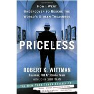 Priceless by WITTMAN, ROBERT K.SHIFFMAN, JOHN, 9780307461483