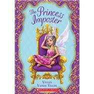 The Princess Imposter by Vande Velde, Vivian, 9781338121483