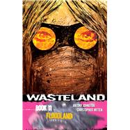 Wasteland 11 by Johnston, Antony; Mitten, Christopher, 9781620101483