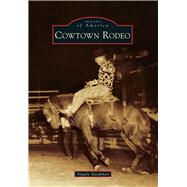 Cowtown Rodeo by Speakman, Angela, 9781467121484