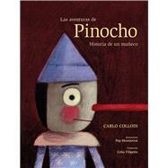 Las aventuras de Pinocho/ The Adventures of Pinocchio by Collodi, Carlo; Filipetto, Celia; Montserrat, Pep, 9788491011484