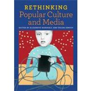 Rethinking Popular Culture and Media by Marshall, Elizabeth; Sensoy, Ozlem, 9780942961485