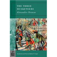 The Three Musketeers (Barnes & Noble Classics Series) by Dumas, Alexandre; Cooper, Barbara T.; Cooper, Barbara T., 9781593081485