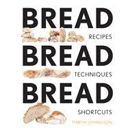Bread Bread Bread by Johansson, Martin, 9781681881485
