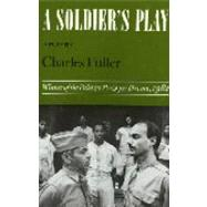 A Soldier's Play by Fuller, Charles, 9780374521486