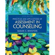 Principles and Applications of Assessment in Counseling, 5th Edition by Whiston, 9781305271487