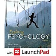 Loose-leaf Version for Exploring Psychology 10e & LaunchPad for Myers' Exploring Psychology 10e (Six Month Access) by Myers, David G.; DeWall, C. Nathan, 9781319061487